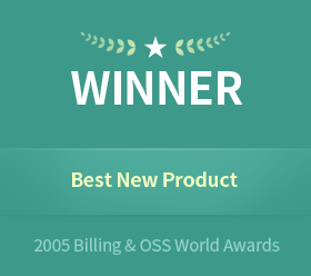 "May 20052005 Billing&OSS World AwardsReceived the ""Best New Product"" award at the Billing & OSS World Excellence Awards 2005"